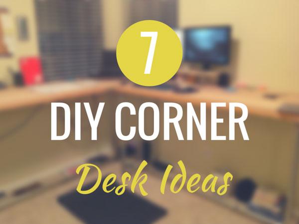 7 DIY Corner Desk Ideas