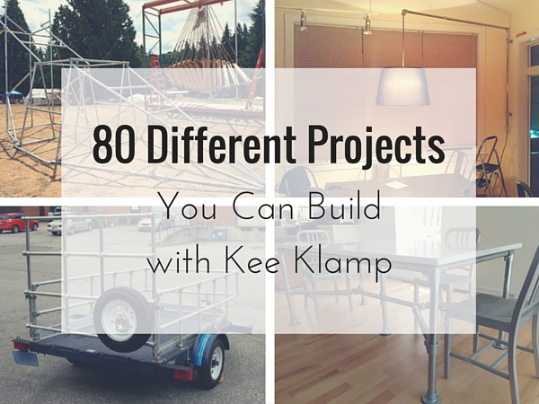 80 Different Project You Can Build with Kee Klamp