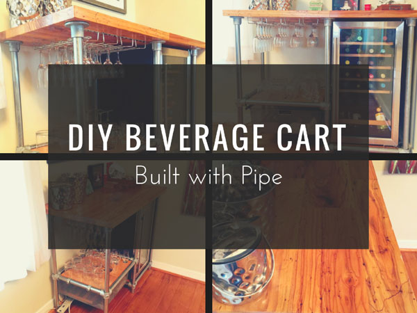 DIY Beverage Cart Built with Pipe