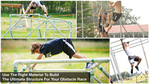 Use The Right Material To Build The Ultimate Structure For Your Obstacle Race This Off Season