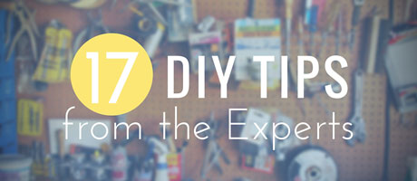 17 DIY Tips from the Experts Image