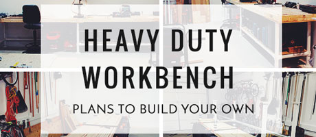 Heavy Duty Workbench: Plans to Build Your Own Image