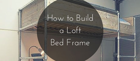 How to Build a Loft Bed Frame Image