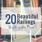 20 Beautiful Railings Built with Pipe