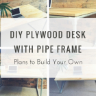 DIY Plywood Desk with Pipe Frame: Plans to Build Your Own