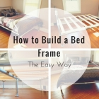 How to Build a Bed Frame: The Easy Way