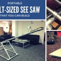 Portable Adult-Sized See Saw That You Can Build